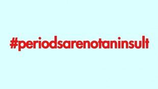 periodsarenotaninsult-hashtag